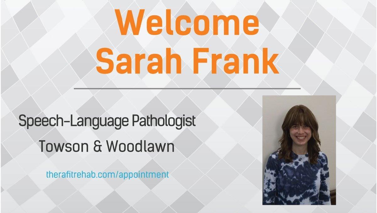 Speech Therapist Sarah Frank Joins Therafit Rehab Towson, Woodlawn