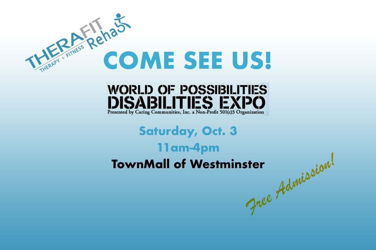 See Therafit Rehab at World of Possibilities Disabilities Expo Oct. 3 in Westminster
