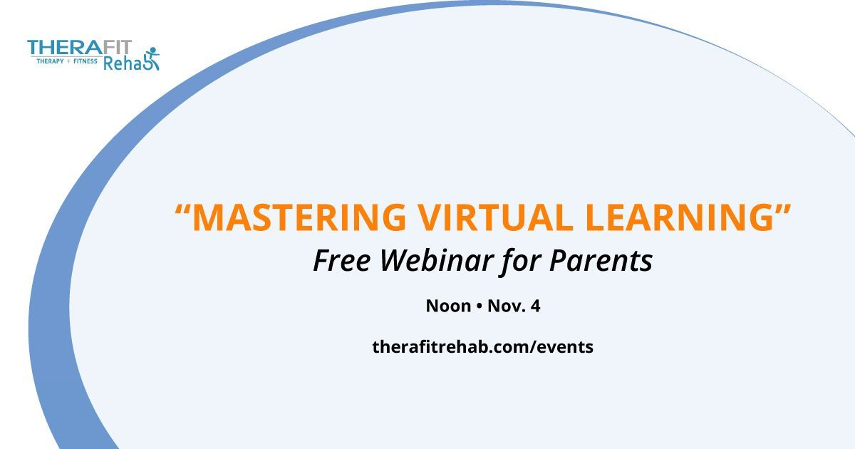 Therafit Rehab to Host Webinar for Parents on Virtual Schooling