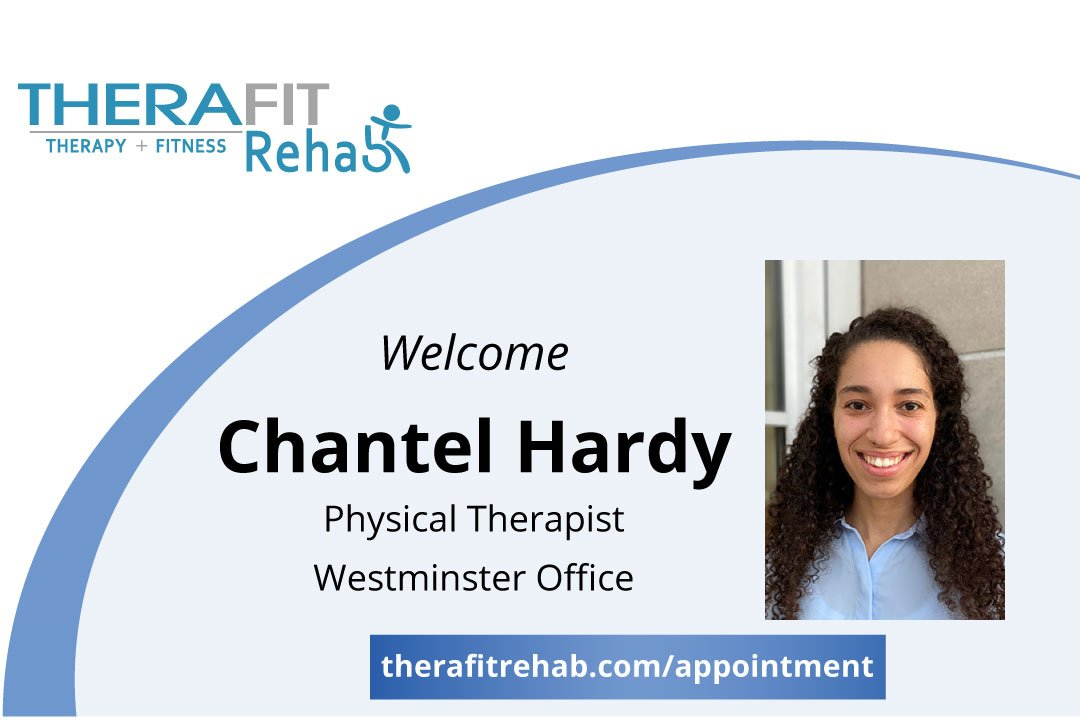 Therafit Rehab Welcomes Physical Therapist Chantel Hardy to Westminster